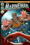 Marineman #4 Comic Books - Covers, Scans, Photos  in Marineman Comic Books - Covers, Scans, Gallery