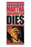 Martha Washington Dies comic books
