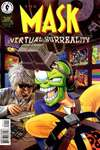 Mask: Virtual Surreality Comic Books. Mask: Virtual Surreality Comics.