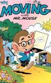 Moving with Mr. Mouse #1 comic books for sale
