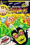 Mr. Monster's Hi-Shock Schlock Comic Books. Mr. Monster's Hi-Shock Schlock Comics.