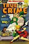 Mr. Monster's True Crime comic books