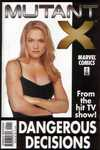 Mutant X: Dangerous Decisions #1 comic books - cover scans photos Mutant X: Dangerous Decisions #1 comic books - covers, picture gallery