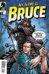My Name is Bruce #1 comic books - cover scans photos My Name is Bruce #1 comic books - covers, picture gallery