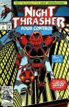 Night Thrasher: Four Control Comic Books. Night Thrasher: Four Control Comics.