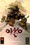 Okko: The Cycle of Earth Comic Books. Okko: The Cycle of Earth Comics.