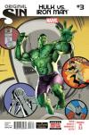 Original Sin: Hulk vs. Iron Man Comic Books. Original Sin: Hulk vs. Iron Man Comics.