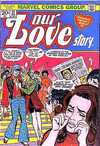 Our Love Story #21 Comic Books - Covers, Scans, Photos  in Our Love Story Comic Books - Covers, Scans, Gallery