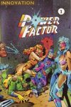 Power Factor #1 Comic Books - Covers, Scans, Photos  in Power Factor Comic Books - Covers, Scans, Gallery