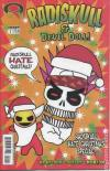 Radiskull & Devil Doll Hate Christmas Comic Books. Radiskull & Devil Doll Hate Christmas Comics.
