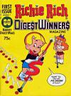 Richie Rich Digest Winners Comic Books. Richie Rich Digest Winners Comics.