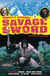 Robert E. Howard's Savage Sword Comic Books. Robert E. Howard's Savage Sword Comics.