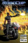 Robocop: To Live and Die in Detroit Comic Books. Robocop: To Live and Die in Detroit Comics.