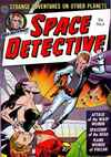 Space Detective #4 Comic Books - Covers, Scans, Photos  in Space Detective Comic Books - Covers, Scans, Gallery