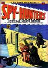 Spy-Hunters Comic Books. Spy-Hunters Comics.