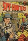 Spy-Hunters #7 Comic Books - Covers, Scans, Photos  in Spy-Hunters Comic Books - Covers, Scans, Gallery