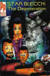 Star Blecch: The Degeneration #1 comic books for sale