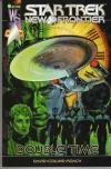 Star Trek: New Frontier - Double Time Comic Books. Star Trek: New Frontier - Double Time Comics.