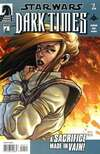 Star Wars: Dark Times #7 comic books - cover scans photos Star Wars: Dark Times #7 comic books - covers, picture gallery