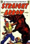 Straight Arrow #3 Comic Books - Covers, Scans, Photos  in Straight Arrow Comic Books - Covers, Scans, Gallery