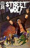 Street Wolf #3 Comic Books - Covers, Scans, Photos  in Street Wolf Comic Books - Covers, Scans, Gallery