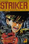 Striker: The Armored Warrior Comic Books. Striker: The Armored Warrior Comics.