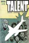 Talent #1 Comic Books - Covers, Scans, Photos  in Talent Comic Books - Covers, Scans, Gallery