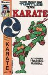 Teenage Mutant Ninja Turtles Teach Karate Comic Books. Teenage Mutant Ninja Turtles Teach Karate Comics.