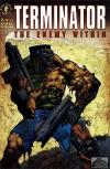Terminator: The Enemy Within #2 Comic Books - Covers, Scans, Photos  in Terminator: The Enemy Within Comic Books - Covers, Scans, Gallery