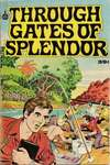 Through Gates of Splendor #1 Comic Books - Covers, Scans, Photos  in Through Gates of Splendor Comic Books - Covers, Scans, Gallery