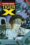 Tiger-X: Book II Comic Books. Tiger-X: Book II Comics.