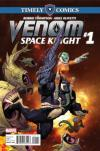 Timely Comics: Venom: Space Knight Comic Books. Timely Comics: Venom: Space Knight Comics.
