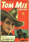 Tom Mix Western #46 Comic Books - Covers, Scans, Photos  in Tom Mix Western Comic Books - Covers, Scans, Gallery