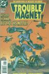 Trouble Magnet Comic Books. Trouble Magnet Comics.
