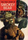 True Story of Smokey Bear #1 comic books - cover scans photos True Story of Smokey Bear #1 comic books - covers, picture gallery