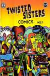 Twisted Sisters Comics #1 Comic Books - Covers, Scans, Photos  in Twisted Sisters Comics Comic Books - Covers, Scans, Gallery