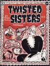 Twisted Sisters Comics #4 Comic Books - Covers, Scans, Photos  in Twisted Sisters Comics Comic Books - Covers, Scans, Gallery
