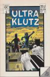Ultra Klutz #4 Comic Books - Covers, Scans, Photos  in Ultra Klutz Comic Books - Covers, Scans, Gallery