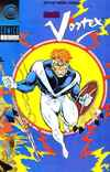 Vortex #2 Comic Books - Covers, Scans, Photos  in Vortex Comic Books - Covers, Scans, Gallery