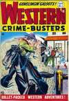 Western Crime Busters Comic Books. Western Crime Busters Comics.