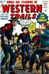 Western Trails #1 Comic Books - Covers, Scans, Photos  in Western Trails Comic Books - Covers, Scans, Gallery