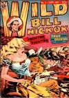 Wild Bill Hickock Comic Books. Wild Bill Hickock Comics.