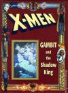 X-Men: Gambit and the Shadow King - Hardcover #1 comic books for sale